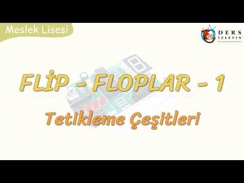 FLİP FLOPLAR -1 / TETİKLEME ÇEŞİTLERİ