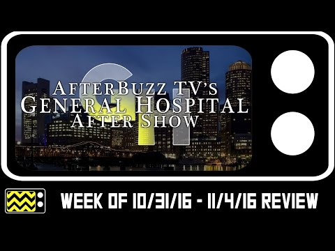 General Hospital for October 31st - November 4th, 2016 Review w/ Carolyn Hennesy  | AfterBuzz TV
