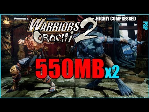 550MB]Warriors Orochi 2 For PPSSPP IN HIGHLY COMPRESSED