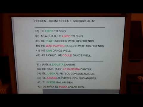 PRESENT and IMPERFECT:  sentences 37-42... le gustaba, podia.