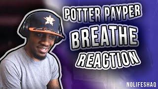 FREE Potter Payper - Breathe | NoLifeShaq REACTION