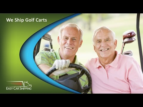 Golf Cart Transport | Best Transport Company for Golf Carts – Easy Car Shipping