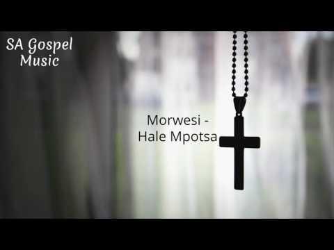 Morwesi   Hale Mpotsa