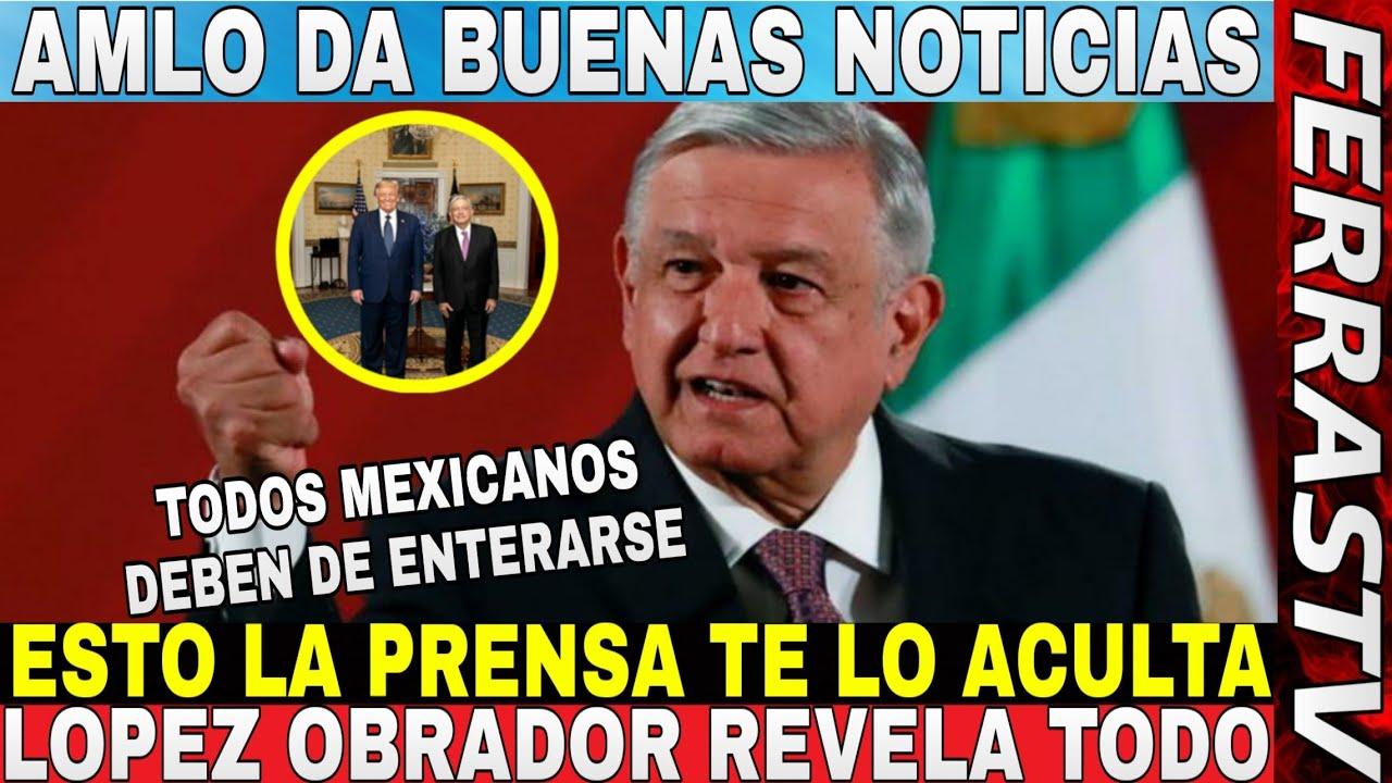 Se Puso Bueno ¡¡AMLO DA BUENAS NOTICIAS MEXICANOS!! No Aguantó la Emoción Para Dar Estos Datos