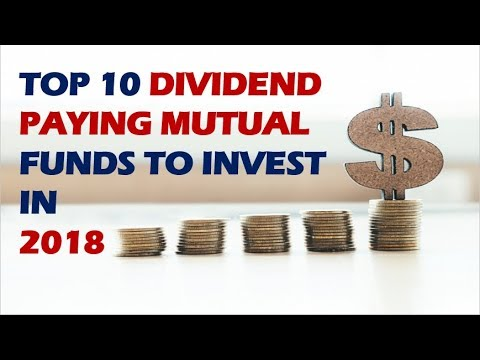 Top 10 Dividend paying mutual funds to invest in 2018