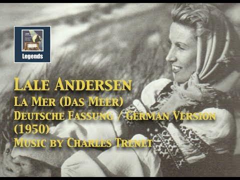 Lale Andersen: Das Meer (La Mer) (Charles Trenet) 1950 HD