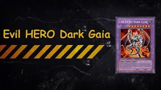 YGOPRO - Evil Hero Dark Gaia OTK Mode