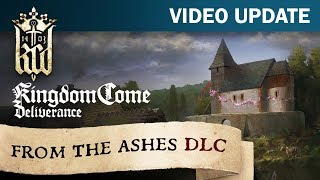 Kingdom Come: Deliverance - From The Ashes DLC