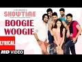Boogie Woogie Lyrical Video Song || Showtime || Supreeth,Ranadhir,Rukshar,MM Keeravani, Telugu Songs