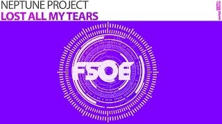 Neptune Project - Lost All My Tears (The Noble Six Remix)