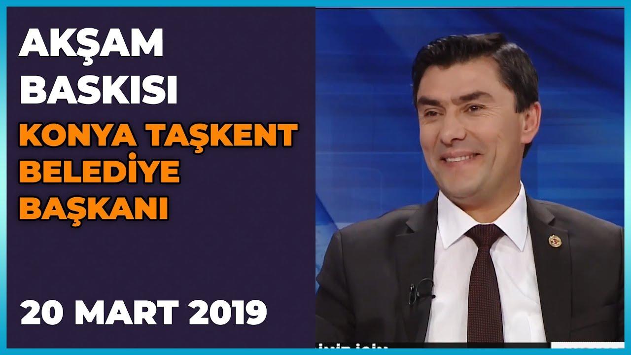 Akşam Baskısı -  Osman Arı | 20 Mart 2019