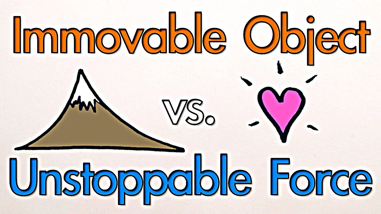 Immovable Object vs. Unstoppable Force - Which Wins?