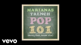 Baixar Marianas Trench - Pop 101 (Audio) ft. Anami Vice