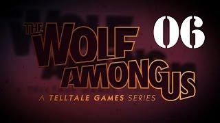 The Wolf Among Us Walkthrough Part 6 Episode 1 Faith Let