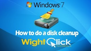 How to do a Disk Cleanup in Windows 7