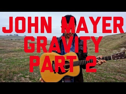 Gravity - John Mayer - Part 2 - Guitar Lesson - How to Play