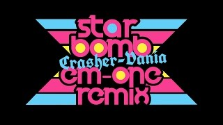 Starbomb - Crasher-Vania (Em-One Version)