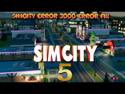 how to fix simcity 5 error 3000
