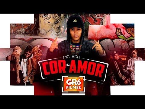 MC BDK - Cor do Amor (GR6 Filmes) DJ Pedro