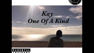 Kay - One Of A Kind