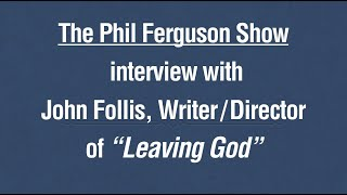 "Interview with ""Leaving God"" documentary creator"