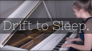 Drift to Sleep - Elizabeth Chamberlain (Original Song)
