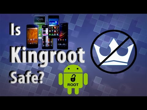 Is Kingroot Safe? (2017)