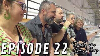 Rosehaven Yarn Episode 22