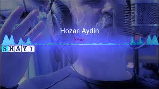 Stranên kurdî Hozan Aydin Albûm Biborîne gişt