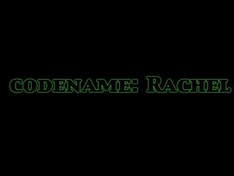 Codename: Rachel [Short film]