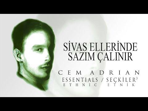 Cem Adrian - Sivas Ellerinde Sazım Çalınır (Official Audio)