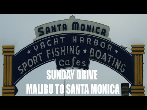 California Life - Sunday Drive - Pacific Coast Highway Malibu to Santa Monica 4K