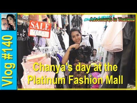 Vlog 140 - Chanya's day at the Platinum Fashion Mall
