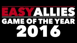 Easy Allies Game of the Year 2016