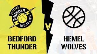 FULL GAME - Bedford Thunder II vs Hemel Wolves