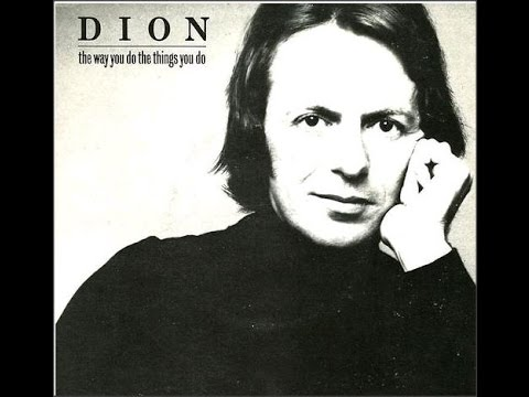 dion  dimucci -The way u do the things /hey my love s7