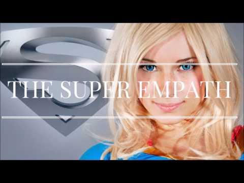 The Super Empath