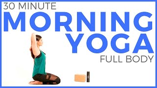 30 minute Morning Yoga Routine | Total Body Yoga Flow