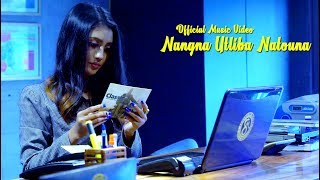 Nangna Utliba Natouna - Official Music Video Release