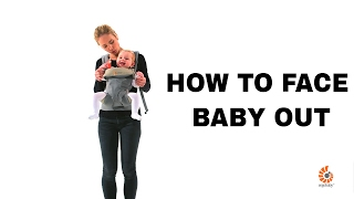 How Do I Face Baby Out 360 Baby Carrier Ergobaby