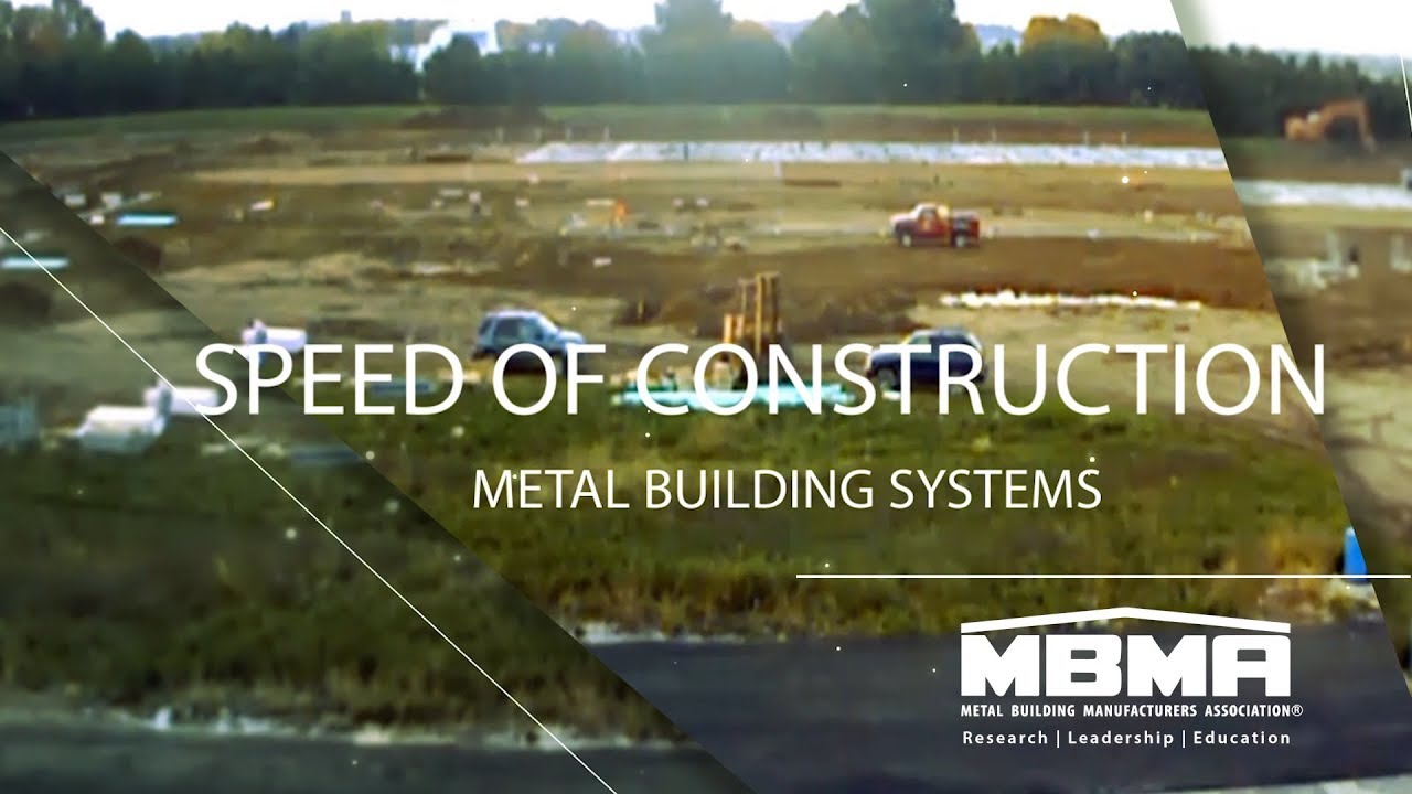 Metal Building Systems Speed of Construction