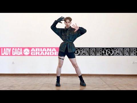 Lady Gaga, Ariana Grande - Rain On Me | Dance Cover by MK