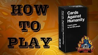 How To Play - Cards Against Humanity
