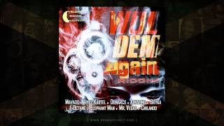 Stein - Guh Fi Dem (Wul Dem Again Riddim) Yellow Moon Records - November 2014