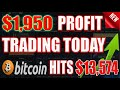 Bitcoin Hits $13,574! Plus $1,950 Profit Trading Today ...