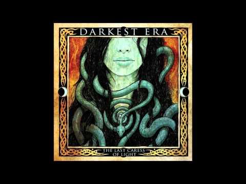 Darkest Era - The Last Caress of Light Before the Dark (HQ) (LYRICS)