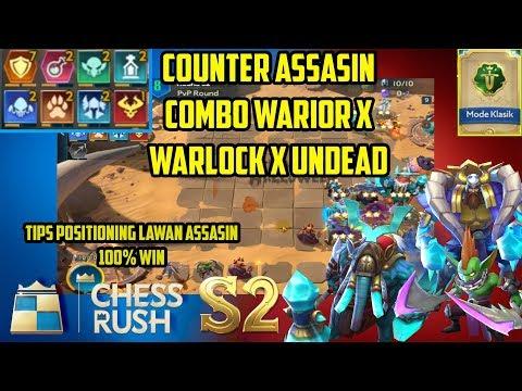 COUNTER ASSASIN!! COMBO WARRIOR WARLOCK TIPS POSISI MELAWAN ASSASIN!!  - CHESS RUSH INDONESIA #66