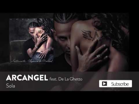 Arcangel - Sola ft. De La Ghetto [Official Audio]