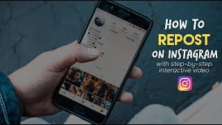 How To Repost On Instagram (with a step-by-step interactive video)