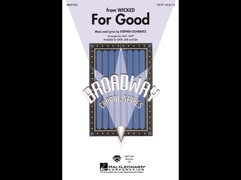 For Good (SATB) - Arranged by Mac Huff